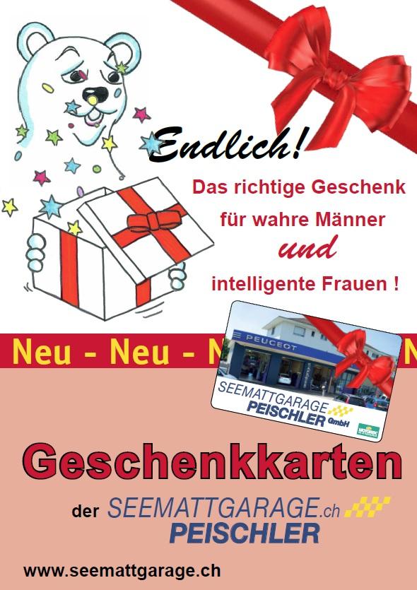 Seemattgarage Peischler in Bülach - Geschenkkarte